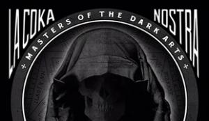La Coka Nostra Masters Of The Dark Arts