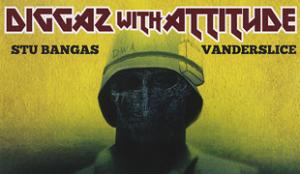 Stu Bangas Vanderslice Diggaz With Attitude