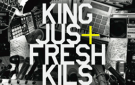 King Jus Fresh Kils Work Hard EP