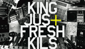 King Jus Fresh Kils Work Hard EP