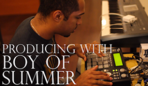 Producing with Boy Of Summer
