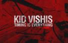 Kid Vishis Timing Is Everything