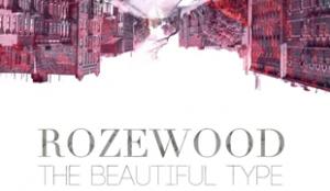 Rozewood The Beautiful Type Illastrate