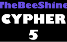 TheBeeShine Cypher 5