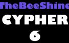 TheBeeShine Cypher 6