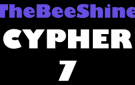 TheBeeShine Cypher 7