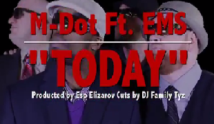 M-Dot - Today feat EMS