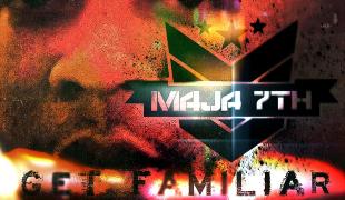 Maja7th - Get Familiar