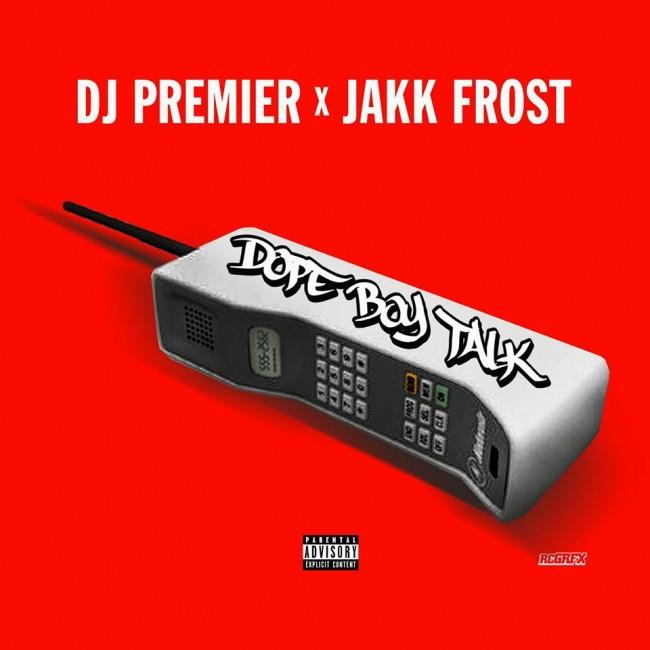 Jakk Frost & DJ Premier - Dope Boy Talk