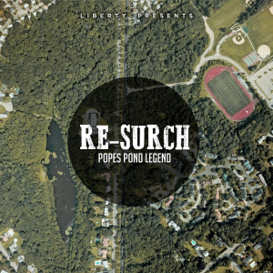 Re-Surch - Popes Pond Legend