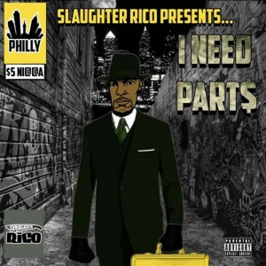 Slaughter Rico - I Need Parts