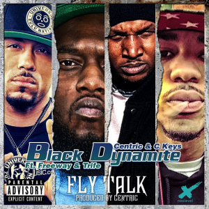 "Black Dynamite (Centric & C.Keys) ""Fly Talk"" ft Freeway & Trife"