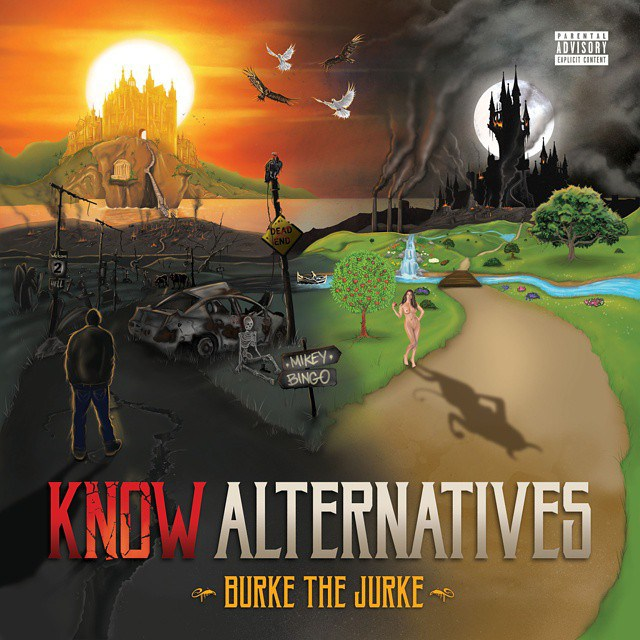 Burke The Jurke - Know Alternatives