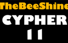 TheBeeShine Cypher 11