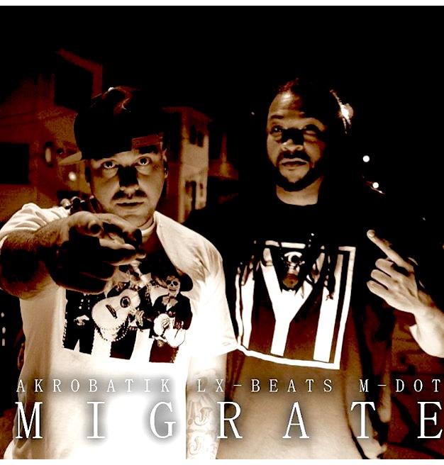 "Akrobatik & LX-Beats ""Migrate"""