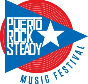 Puerto Rock Steady Music Festival