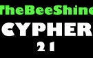 TheBeeShine Cypher 21