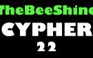 TheBeeShine Cypher 22