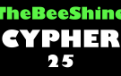 TheBeeShine Cypher 25