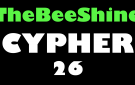TheBeeShine Cypher 26