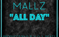 "Mallz ""All Day"" D.R.U.G.S. Beats"