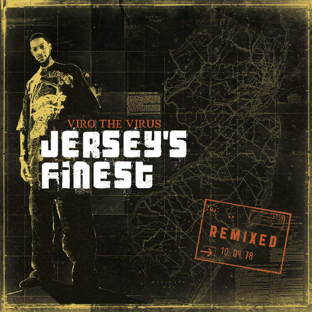 "Viro The Virus ""Jersey's Finest Remixed"""