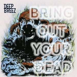"Deep Breez & Breez Evahflowin ""Project Draw"""