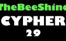 TheBeeShine Cypher 29