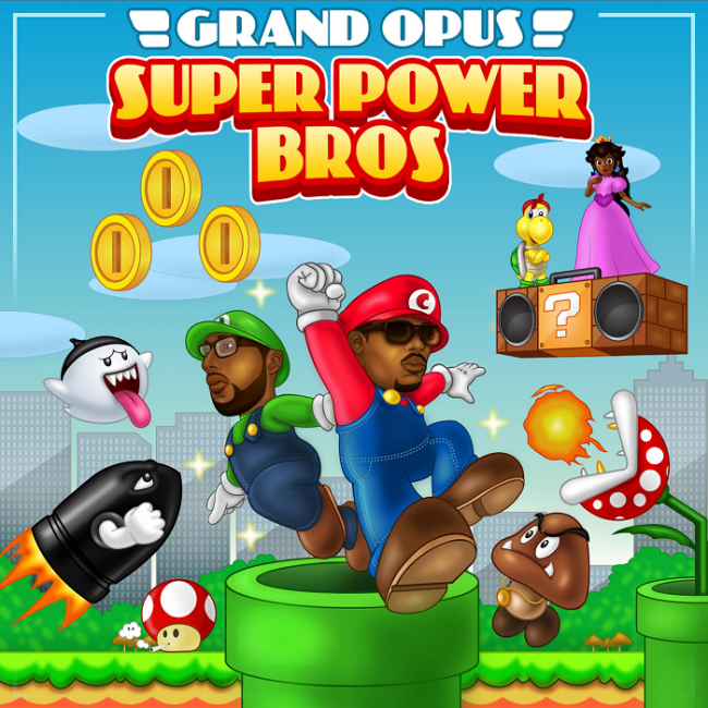 "Grand Opus (Joe Scholar & Centric) ""Super Power Bros"""