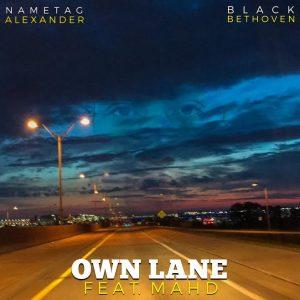 "Nametag & Black Beethoven ""Own Lane"" MAHD"