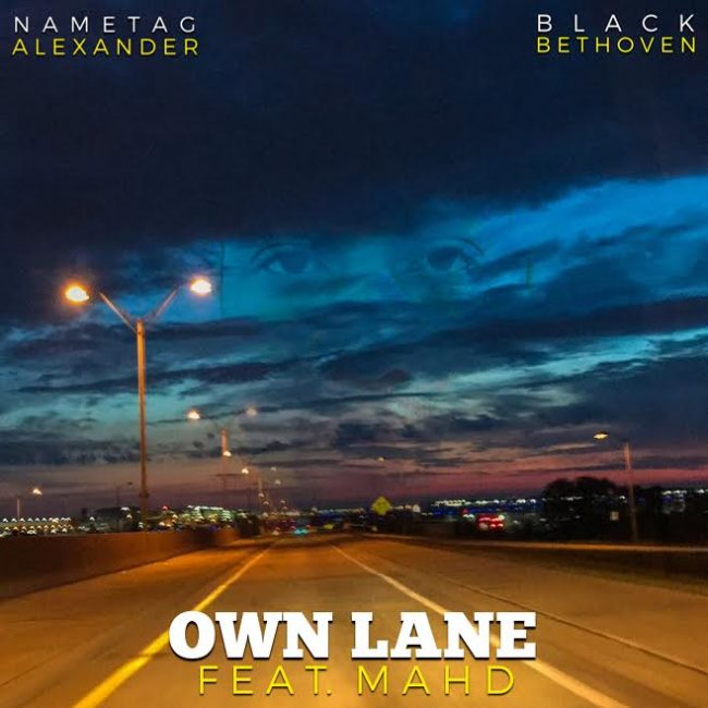 "Nametag & Black Beethoven ""Own Lane"" MAHD"