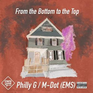 "Philly G & Quiz ""From The Bottom To The Top"" M-Dot"