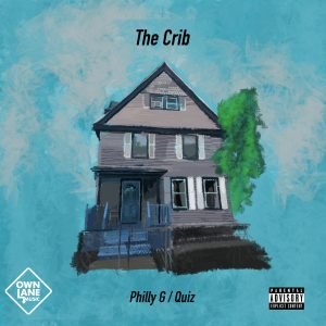 "Philly G & Quiz ""The Crib"""