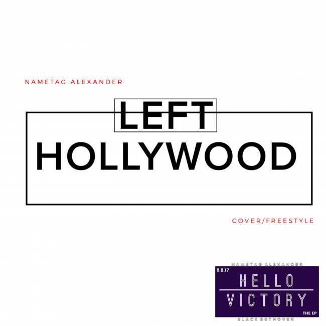 "Nametag Alexander ""Left Hollywood"""