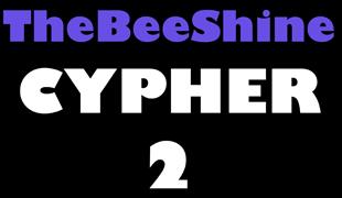 TheBeeShine Cypher 2