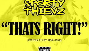 "Sporty Thievz ""That's Right"""